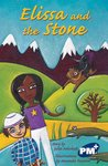 Elissa and the Stone (PM Plus Chapter Books) Level 30