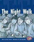 PM Gold: The Night Walk (PM Storybooks) Level 22 x 6