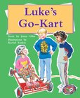 PM Gold: Luke's Go-Kart (PM Storybooks) Level 21 x 6