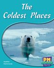 PM Green: The Coldest Places (PM Science Facts) Levels 14, 15 x 6