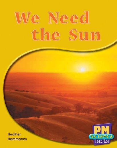 PM Green: We Need the Sun (PM Science Facts) Levels 14, 15 x 6