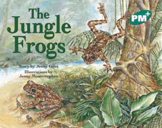 PM Green: The Jungle Frogs (PM Plus Storybooks) Level 12 x 6