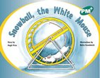 PM Green: Snowball, the White Mouse (PM Plus Storybooks) Level 12 x 6
