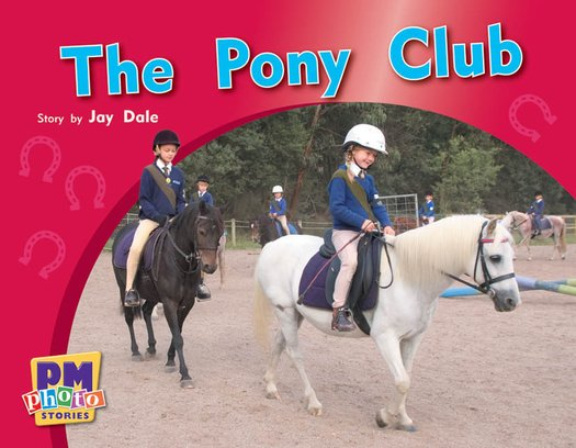 PM Green: The Pony Club (PM Photo Stories) Level 14 x 6
