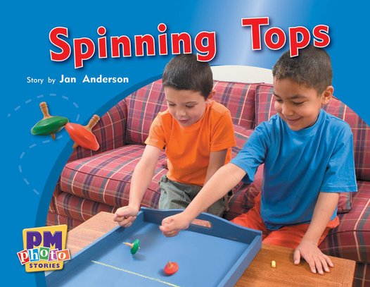 PM Green: Spinning Tops (PM Photo Stories) Level 12 x 6