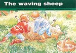 The Waving Sheep (PM Storybooks) Level 14