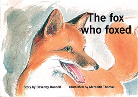 The Fox Who Foxed (PM Storybooks) Level 13