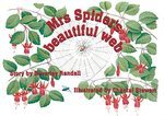 Mrs Spider's Beautiful Web (PM Storybooks) Level 13