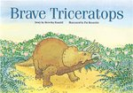 Brave Triceratops (PM Storybooks) Level 12