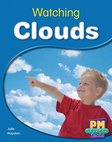 Watching Clouds (PM Science Facts) Levels 14, 15