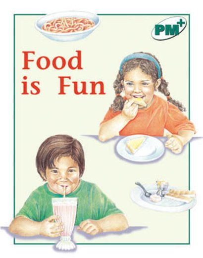 Food is Fun (PM Plus Non-fiction) Levels 14, 15