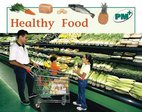 Healthy Food (PM Plus Non-fiction) Levels 14, 15