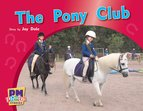 Pony Club (PM Photo Stories) Levels 12, 13, 14