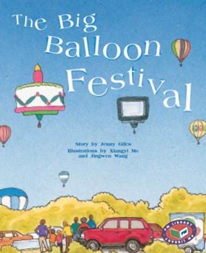 The Big Balloon Festival (PM Storybooks) Levels 21, 22