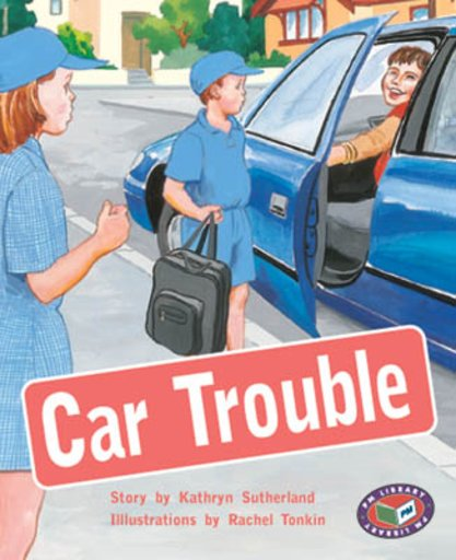 Car Trouble (PM Storybooks) Levels 21, 22