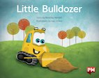 PM Blue: Little Bulldozer Helps Again (PM Storybooks) Level 9 x 6