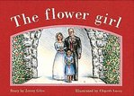 PM Red: The Flower Girl (PM Storybooks) Level 4 x 6