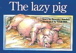 PM Red: The Lazy Pig (PM Storybooks) Level 3 x 6