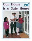 PM Blue: Our House is a Safe House (PM Plus Non-fiction) Levels 11, 12 x 6
