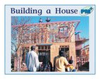 PM Blue: Building a House (PM Plus Non-fiction) Levels 11, 12 x 6