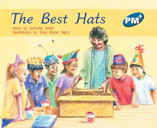 PM Blue: The Best Hats (PM Plus Storybooks) Level 11 x 6