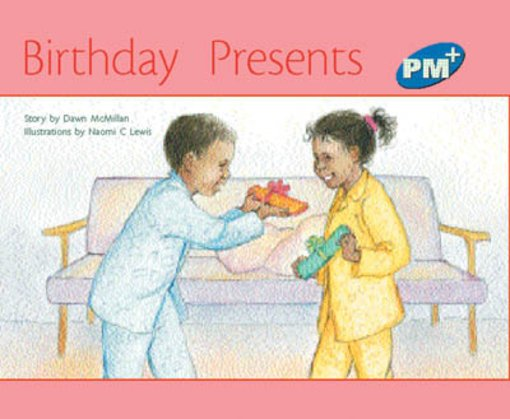 PM Blue: Birthday Presents (PM Plus Storybooks) Level 11 x 6