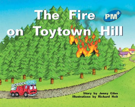 PM Blue: The Fire on Toytown Hill (PM Plus Storybooks) Level 9 x 6
