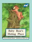 PM Blue: Baby Bear's Hiding Place (PM Plus Storybooks) Level 10 x 6