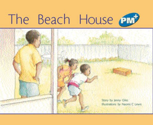 PM Blue: The Beach House (PM Plus Storybooks) Level 9 x 6