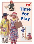 PM Red: Time for Play (PM Plus Non-fiction) Levels 5, 6 x 6