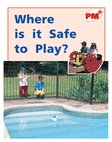 PM Red: Where is it Safe to Play? (PM Plus Non-fiction) Levels 5, 6 x 6