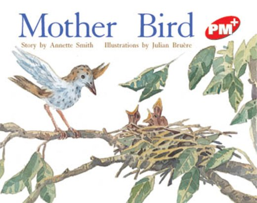 PM Red: Mother Bird (PM Plus Storybooks) Level 4 x 6