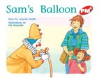 PM Red: Sam's Balloon (PM Plus Storybooks) Level 3 x 6