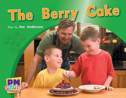 PM Blue: The Berry Cake (PM Photo Stories) Levels 9, 10, 11 x 6