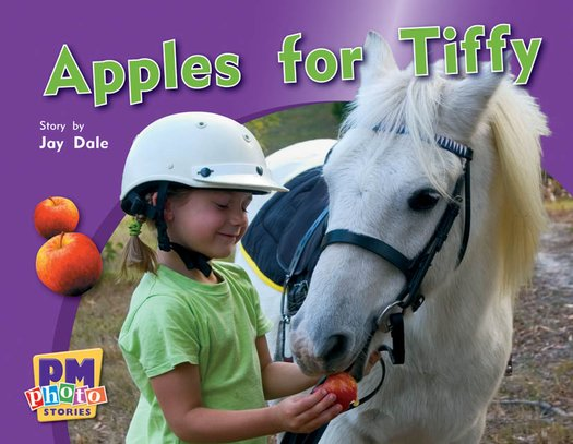 PM Blue: Apples for Tiffy (PM Photo Stories) Levels 9, 10, 11 x 6
