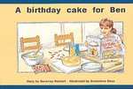 A Birthday Cake for Ben (PM Storybooks) Level 3