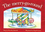 The Merry-go-Round (PM Storybooks) Level 3