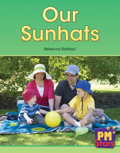 Our Sunhats (PM Stars Fiction) Level 3, 4, 5, 6