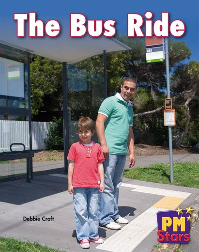 The Bus Ride (PM Stars Fiction) Level 3, 4, 5, 6