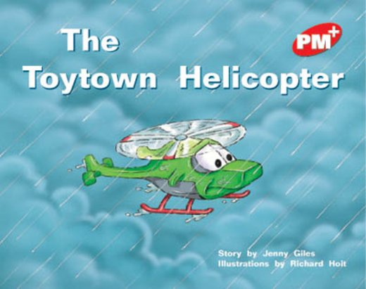 Toytown Helicopter (PM Plus Storybooks) Level 5