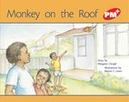 Monkey on the Roof (PM Plus Storybooks) Level 5