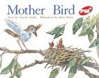 Mother Bird (PM Plus Storybooks) Level 4