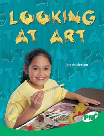 Looking at Art (PM Plus Non-fiction) Levels 25, 26