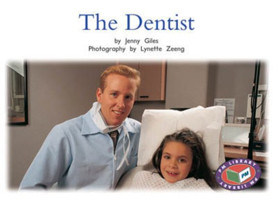 Dentist (PM Non-fiction) Levels 11, 12
