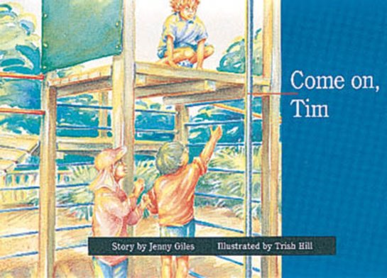 Come on, Tim (PM Storybooks) Level 3