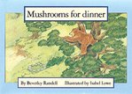 Mushrooms for Dinner (PM Storybooks) Level 11