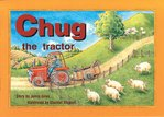 Chug the Tractor (PM Storybooks) Level 10