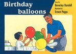 Birthday Balloons (PM Storybooks) Level 10