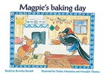 Magpie's Baking Day (PM Storybooks) Level 9