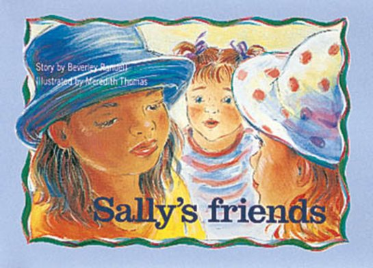 Sally's Friends (PM Storybooks) Level 9